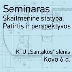 2015 03 06 Kvietimas KTU Seminaras Skaitmenine statyba-Patirtis ir perspektyvos